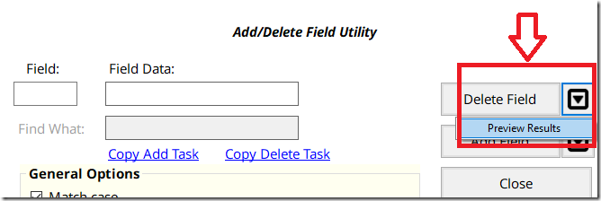 Add/Delete Field -- Black button with an arrow -- shows Preview menu